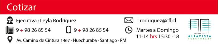 Ejecutiva: Leyla Rodríguez - Tel: 9 826 85 54 - Email: lrodriguez@cfl.cl
