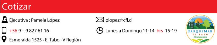 Ejecutiva: Pamela Lopez - Tel: 9 827 61 16 - Email: plopez@cfl.cl